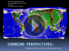 Changing perspectives: mapping global injustice by changing the view?